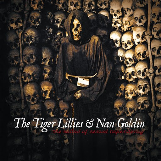 The Tiger Lillies альбом The Ballad of Sexual Dependency