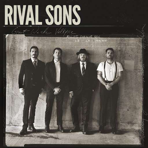 Rival Sons альбом Great Western Valkyrie