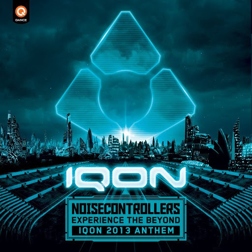 Noisecontrollers альбом Experience The Beyond (IQON Anthem 2013)