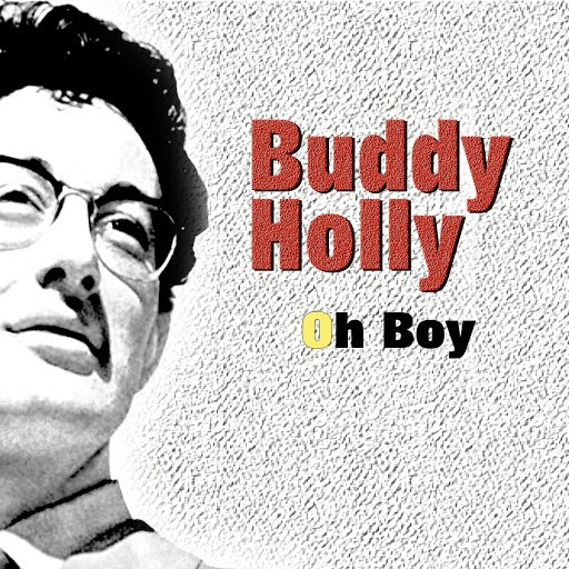Buddy Holly альбом Oh Boy