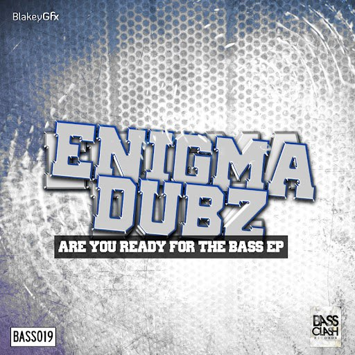 Enigma Dubz альбом Are You Ready For The Bass EP