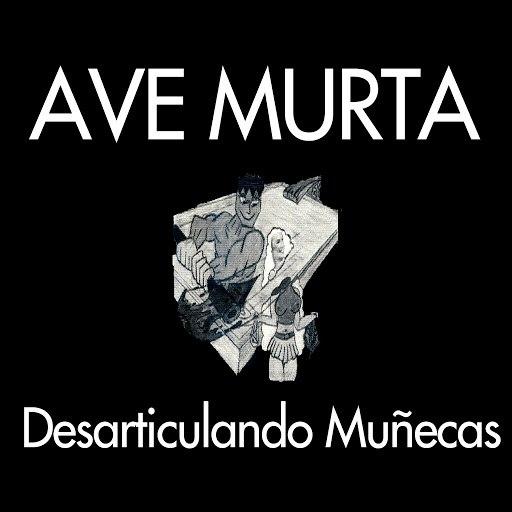 ave альбом Desarticulando Muñecas