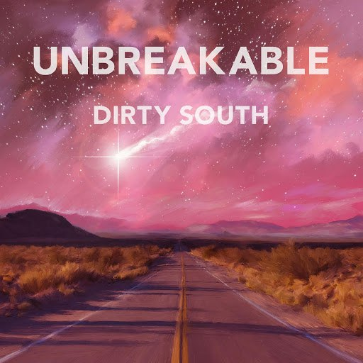 Dirty South альбом Unbreakable