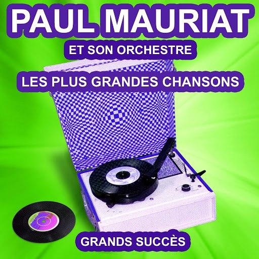 Поль Мориа альбом Les plus grandes chansons de Paul Mauriat (Grands succès)
