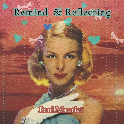 Поль Мориа альбом Remind and Reflecting