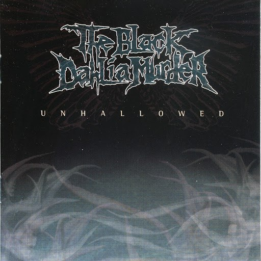 The Black Dahlia Murder альбом Unhallowed