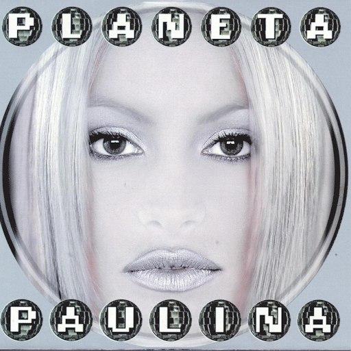 Paulina Rubio альбом Planeta Paulina
