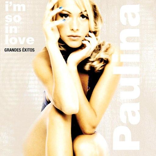 Paulina Rubio альбом I'm So In Love - Grandes Éxitos