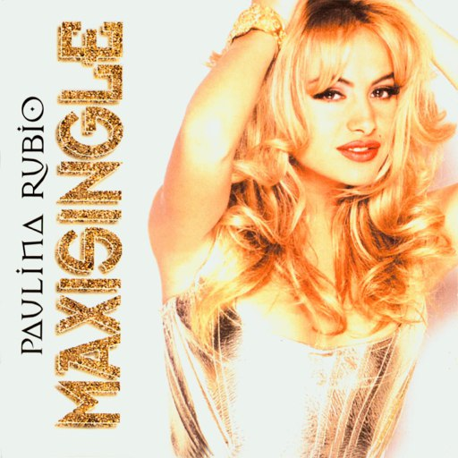 Paulina Rubio альбом Pobre Niña Rica/Te Daria Mi Vida/Nada De Ti (Maxi-Single)