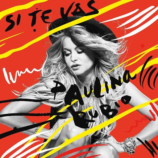 Paulina Rubio альбом Si Te Vas