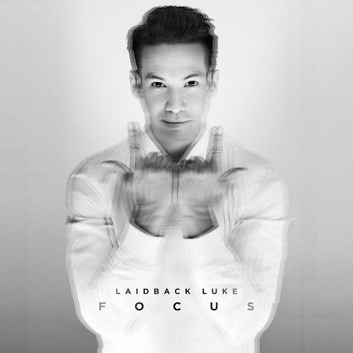 Laidback Luke альбом Focus