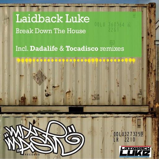 Laidback Luke альбом Break Down The House
