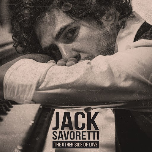 Jack Savoretti альбом The Other Side of Love [Remixes]