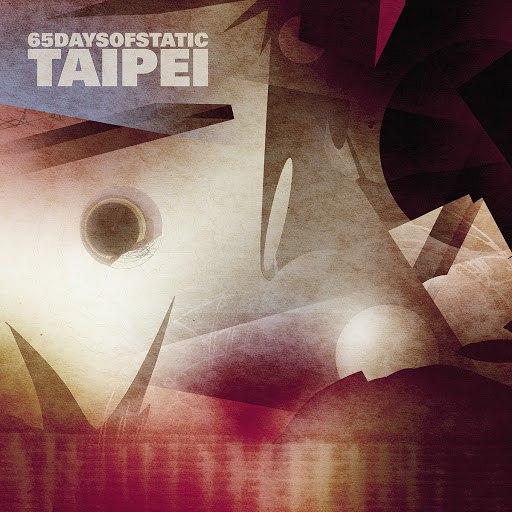65daysofstatic альбом Taipei