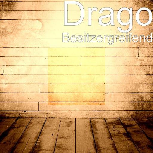 DRAGO альбом Besitzergreifend