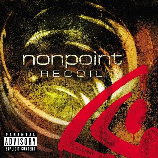 Nonpoint альбом Recoil (Explicit Content) (U.S. Version)