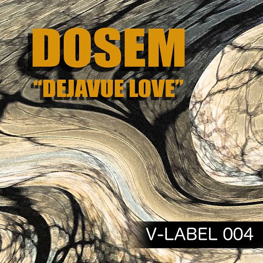 Dosem альбом Dejavue Love