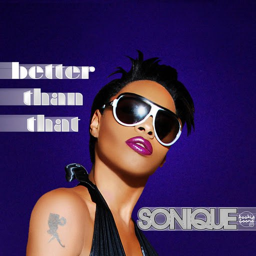 Sonique альбом Better Than That