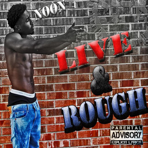 Noon альбом Live and Rough