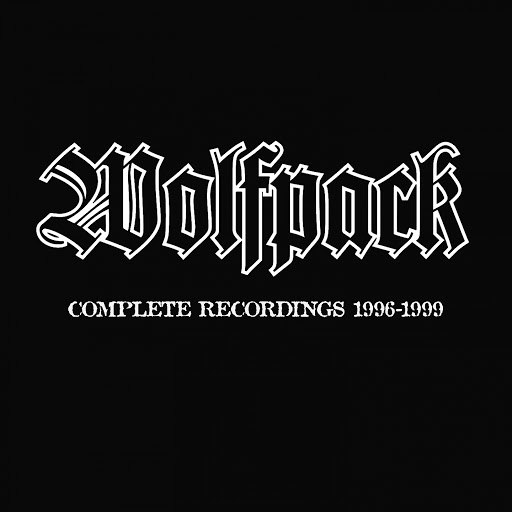 Wolfpack альбом Complete Recordings 1996 - 1999 (Remaster)