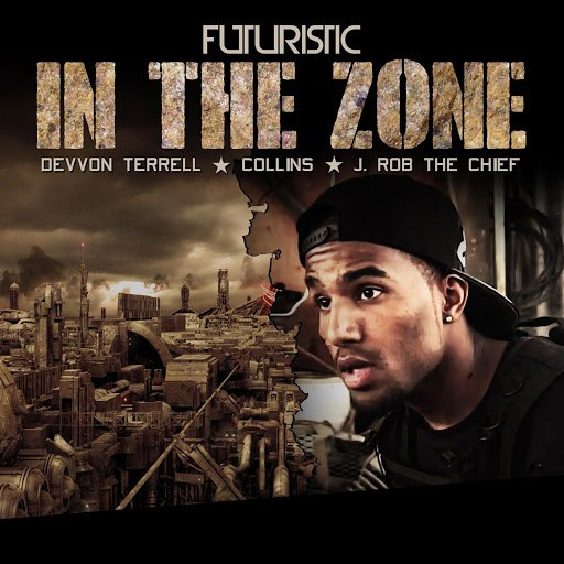 Futuristic альбом In the Zone (feat. Collins, J Rob the Chief & Devvon Terrell)