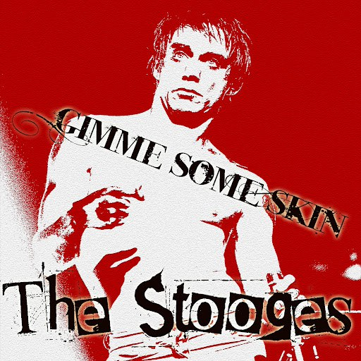 The Stooges альбом Gimme Some Skin (2-Track Single)