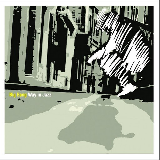 Big Bang альбом Way In Jazz