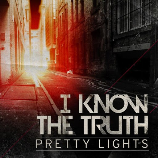 Pretty Lights альбом I Know the Truth