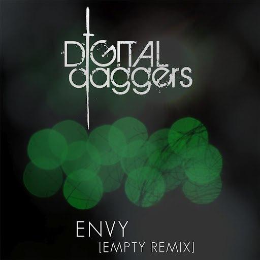 Digital Daggers альбом Envy [Empty Remix]