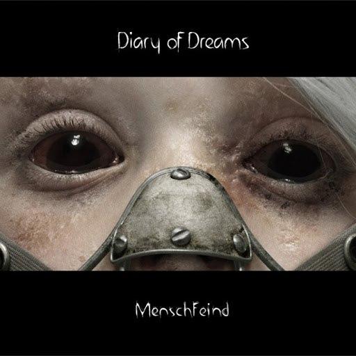 Diary Of Dreams альбом Menschfeind
