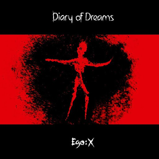 Diary Of Dreams альбом Ego:X (Extended Edition)