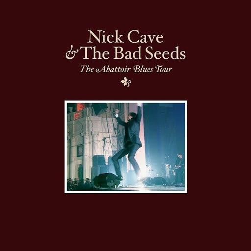 Nick Cave альбом The Abattoir Blues Tour