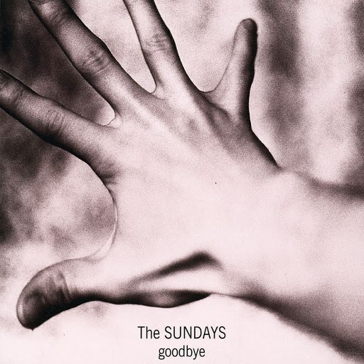 The Sundays альбом Goodbye