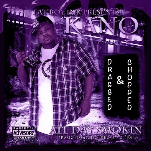 kano альбом All Day Smokin' (Dragged & Chopped)