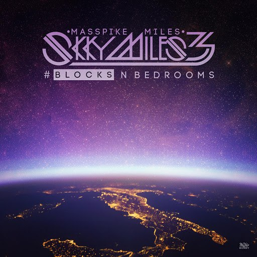 Masspike Miles альбом Skky Miles 3, Pt. 2 Blocks