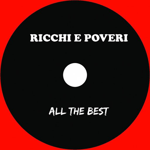 Ricchi E Poveri альбом All the Best