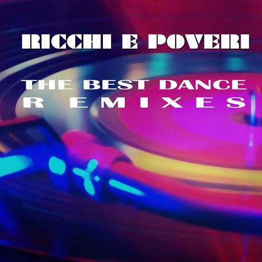 Ricchi E Poveri альбом The Best Dance Remixes