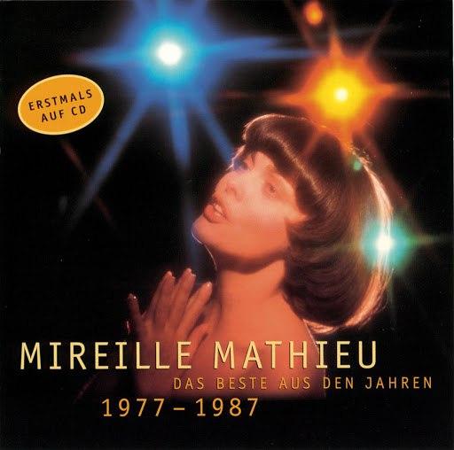 Mireille Mathieu альбом Das Beste aus den Jahren 1977-1987