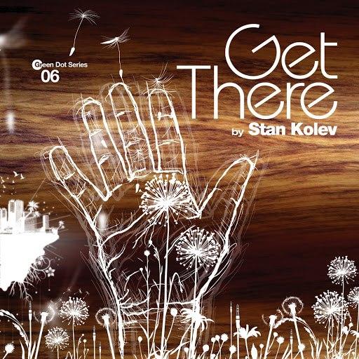 Stan Kolev альбом Get There