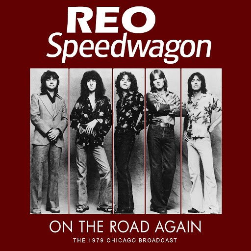 REO Speedwagon альбом On the Road Again (Live)