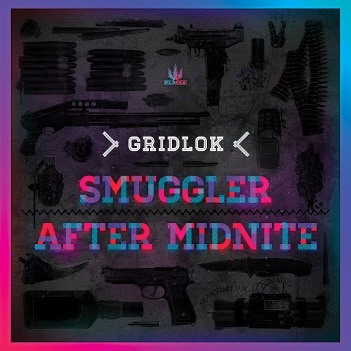 gridlok альбом Smuggler / After Midnite