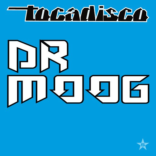 Tocadisco альбом Dr Moog - taken from Superstar