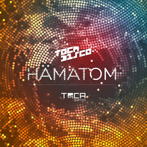 Tocadisco альбом Hämatom