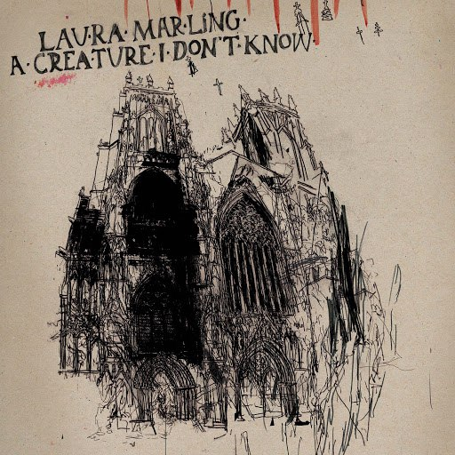 Laura Marling альбом A Creature I Don't Know (Deluxe)