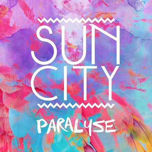 Sun City альбом Paralyse