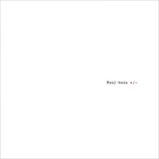 Ryoji Ikeda альбом + / -