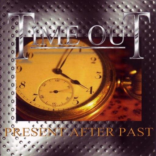 Тайм-Аут альбом Present After Past