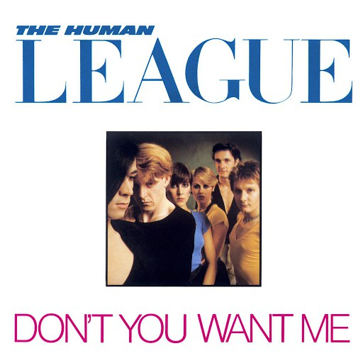 The Human League альбом Don't You Want Me