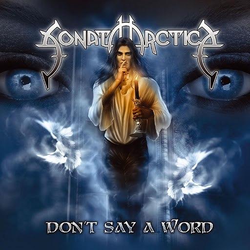 Sonata Arctica альбом Don't Say a Word