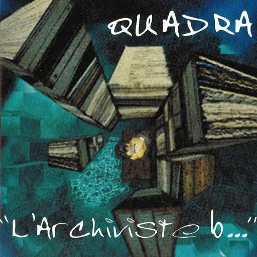Quadra альбом L'archiviste b...